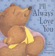 I'll Always Love You by Paeny Lewis