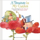 A Treasure in My Garden Storybook with Music CD by Gilles Vigneault