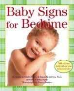 Baby Signs for Bedtime by Linda Acredolo and Susan Goodwyn