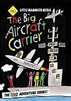 The Big Aircraft Carrier by Little Mammoth Media
