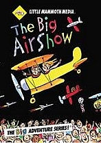 The Big Airshow by Little Mammoth Media