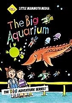 The Big Aquarium by Little Mammoth Media