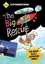 The Big Rescue by Little Mammoth Media
