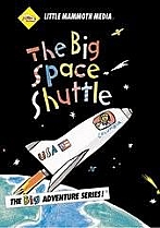 The Big Space Shuttle by Little Mammoth Media