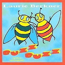 Buzz Buzz by Laurie Berkner