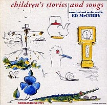 Children's Stories and Songs by Ed McCurdy