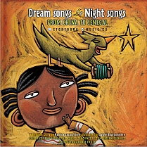 Dream Songs Night Songs From China to Senegal Storybook with Music CD by Patrick Lacoursiere