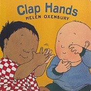 Clap Hands by Helen Oxenbury