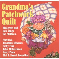 Grandma's Patchwork Quilt: Bluegrass and Folk Songs for Children by Various Artists