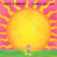 Great Big Sun by Justin Roberts