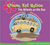Groove Kid Nation: The Wheels on the Bus by Rodney Lee