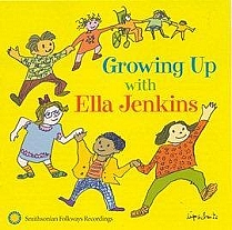 Growing Up with Ella Jenkins by Ella Jenkins