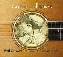 Guitar Lullabies by Paul Greaver