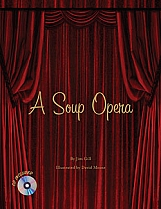 A Soup Opera with CD by Jim Gill