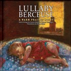 Lullaby Berceuse: A Warm Prairie Night by Connie Kaldor and Carmen Campagne