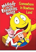 Maggie and the Ferocious Beast: Somewhere in Nowhere Land by Shout Factory