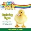 My Baby Can Talk: Exploring Signs Board Book by Baby Hands Productions