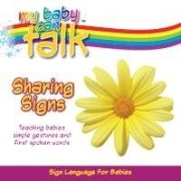 My Baby Can Talk: Sharing Signs Board Book by Baby Hands Productions