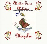 Mother Goose Melodies by Mary Lee Sunseri