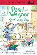 One Funny Day (Pearl and Wagner) by Kate McMullan