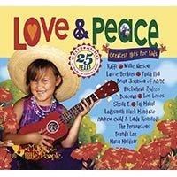Peace and Love: Greatest Hits for Kids by Various Artists