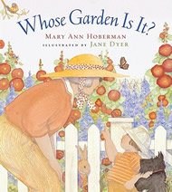 Whose Garden Is It? by Mary Ann Hoberman