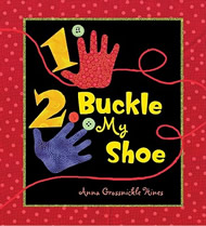 1, 2, Buckle My Shoe by Anna Grossnickle Hines