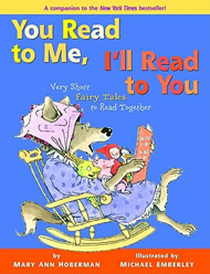 You Read to Me, I'll Read to You: Very Short Fairy Tales to Read Together by Mary Ann Hoberman