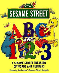 ABC and 1,2,3: A Sesame Street Treasury of Words and Numbers by Sesame Street