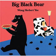 Big Black Bear by Wong Herbert Yee