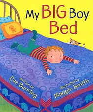 My Big Boy Bed by Eve Bunting