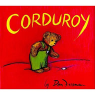 Corduroy by Don Freeman and Richard Peck