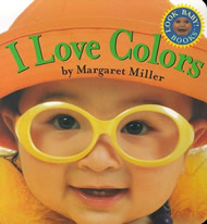 I Love Colors by Margaret Miller