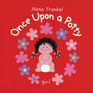 Once Upon a Potty: Girl by Alona Frankel