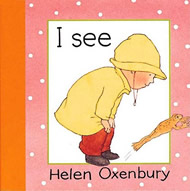 I See by Helen Oxenbury