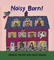 Noisy Barn! by Harriet Ziefert