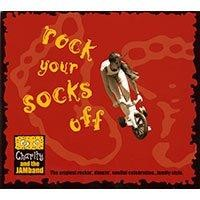 Rock Your Socks Off by Charity and the JAMband
