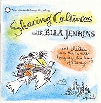 Sharing Cultures with Ella Jenkins by Ella Jenkins
