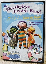 The Shushybye Dream Band: Live on Tour! by WGBH Home Video