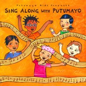 Sing Along with Putumayo by Various Artists