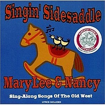 Singin' Sidesaddle by Mary Lee Sunseri and Nancy Stewart
