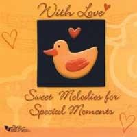 With Love: Sweet Melodies for Special Moments by Various Artists