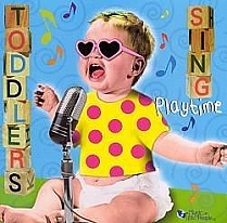 Toddlers Sing Playtime by Toddlers Sing