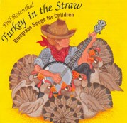 Turkey in the Straw: Bluegrass Songs for Children by Phil Rosenthal