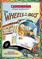 Scholastic Video Collection: The Wheels on the Bus by Scholastic