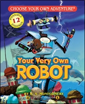 Your Very Own Robot  by R.A. Montgomery