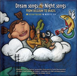 Dream Songs Night Songs From Belgium to Brazil Storybook with Music CD