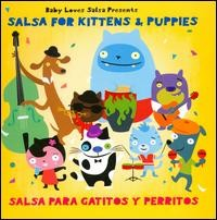 Baby Loves Salsa: Salsa for Kittens & Puppies