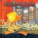 A Duck in New York City Storybook with Music CD