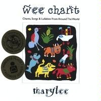 Wee Chant: Chants, Songs and Lullabies From Around the World